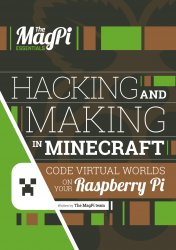 The Magpi Essentials - Hack and Make with Minecraft
