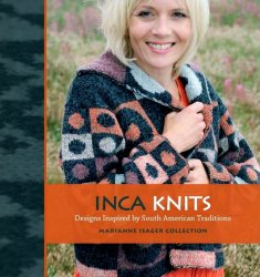 Inca Knits: Designs Inspired by South American Traditions