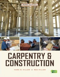 Carpentry & Construction, 5th Edition
