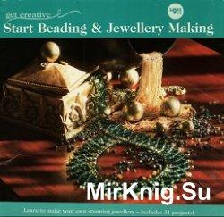 Start Beading and Jewellery Making / Создание ювелирных изделий из бисера