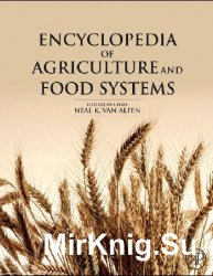 Encyclopedia of Agriculture and Food Systems, 2nd Edition