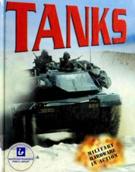 Tanks (Military Hardware in Action)