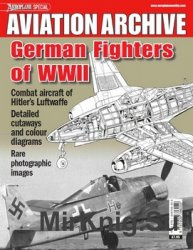German Fighters of WWII (Aeroplane Special Aviation Archive)