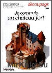 Je Construis Un Chateau Fort [Editions Pascaline]