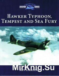 Hawker Typhoon, Tempest and Sea Fury (Crowood Aviation Series)