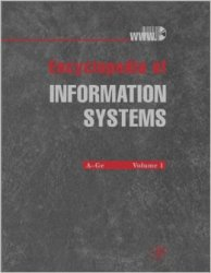 Encyclopedia of Information Systems: 4 Volume Set