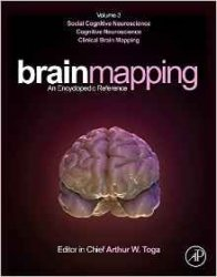 Brain Mapping: An Encyclopedic Reference