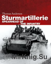 Sturmartillerie: Spearhead of the Infantry (Osprey General Military)