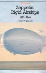 Zeppelin: Rigid Airships 1893-1940