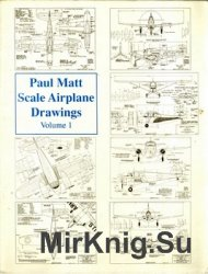 Paul Matt Scale Airplane Drawing, Volume I