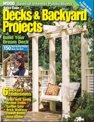 WOOD: Best-Ever Decks & Backyards Projects