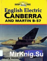 English Electric Canberra and Martin B-57 (Crowood Aviation Series)