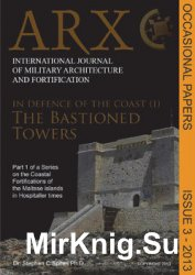 In Defence of the Coast (I): The Bastioned Towers (ARX Occasional Papers 3/ ...