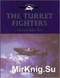 The Turret Fighters: Defiant and Roc (Crowood Aviation)