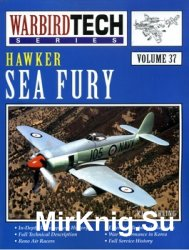 Hawker Sea Fury (Warbird Tech Series 37)