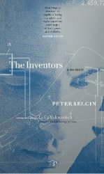 The Inventors: A Memoir