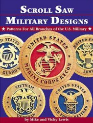 Scroll Saw Military Designs: Patterns for All Branches of the U.S. Military