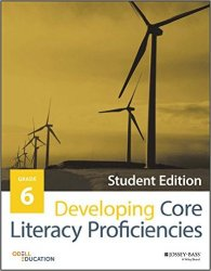 Developing Core Literacy Proficiencies Grade 6