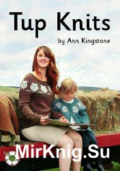 Tup Knits by Ann Kingstone  2016