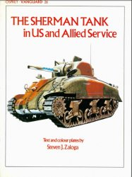 The Sherman Tank in US and Allied Service