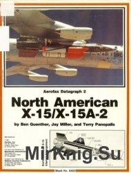 North American X-15/X-15A-2 (Aerofax Datagraph 02)
