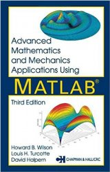 Advanced Mathematics and Mechanics Applications Using MATLAB, 3rd Edition