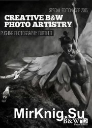 Creative B&W Photo Artistry - Special Edition September 2016