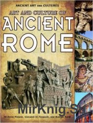 Art and Culture of Ancient Rome (Ancient Art and Cultures)