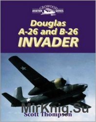 Douglas A-26 and B-26 Invader (Crowood Aviation Series)