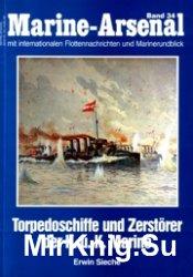 Marine-Arsenal 034 - Torpedoschiffe und Zerstorer der K.u.K Marine