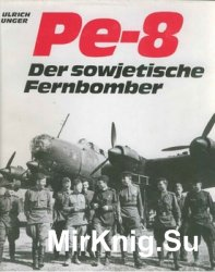 Petljakow Pe-8: Der sowjetische Fernbomber