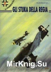 Gli Stuka Della Regia Aeronautica (Ali straniere in Italia 2)
