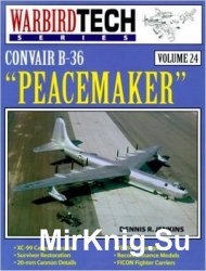 Convair B-36 Peacemaker (Warbird Tech 24)