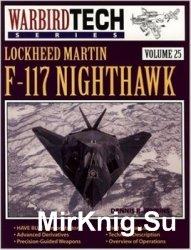 Lockheed Martin F-117 Nighthawk (Warbird Tech 25)