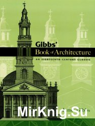 Book of Architecture: An Eighteenth-Century Classic