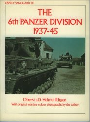 The 6th Panzer Division 1937–45