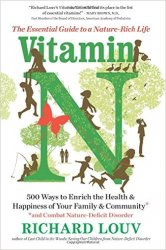 Vitamin N: The Essential Guide to a Nature-Rich Life