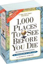 1,000 Places to See Before You Die, 2nd Edition: Completely Revised and Upd ...