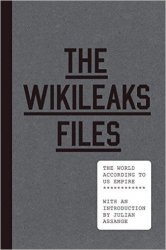 The WikiLeaks Files: The World According to US Empire