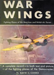 War Wings: Fighting Planes of the American and British Air Forces