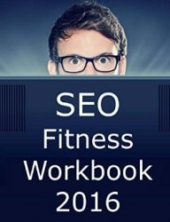 SEO Fitness Workbook 2016