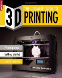 The Ultimate Guide to 3D Printing