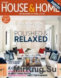 House & Home - October 2016