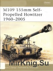 M109 155mm Self-Propelled Howitzer 1960-2005 (New Vanguard 86)