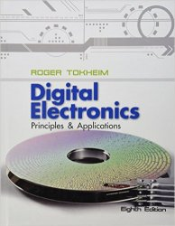 Digital Electronics: Principles and Applications, 8th Edition