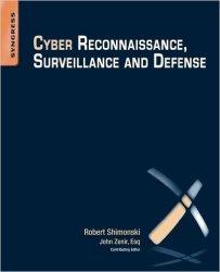 Cyber Reconnaissance, Surveillance and Defense