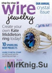 Step by Step Wire Jewelry - Vol. 12 No.5 2016