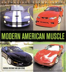 Modern American Muscle (Enthusiast Color Series)