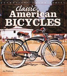 Classic American Bicycles (Enthusiast Color Series)