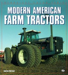 Modern American Farm Tractors (Enthusiast Color Series)